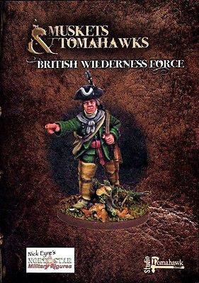Muskets and Tomahawks  - British Wilderness Force - 28mm