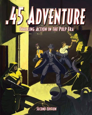 45 Adventures (Rules for Gangsters / Pulp Era) - BP1129 - 2nd Edition (OOP)
