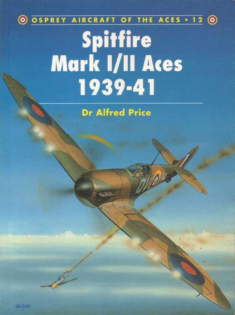 Osprey - Aircraft of the aces 12 - Spitfire mark I-II aces 1939-41