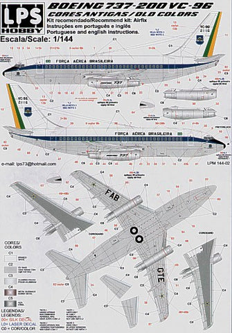 LPS 126-01 - Boeing 737-200 Forca Aerea Brasileira VC-96 2116 old scheme Brazilian Air Force - 1:126