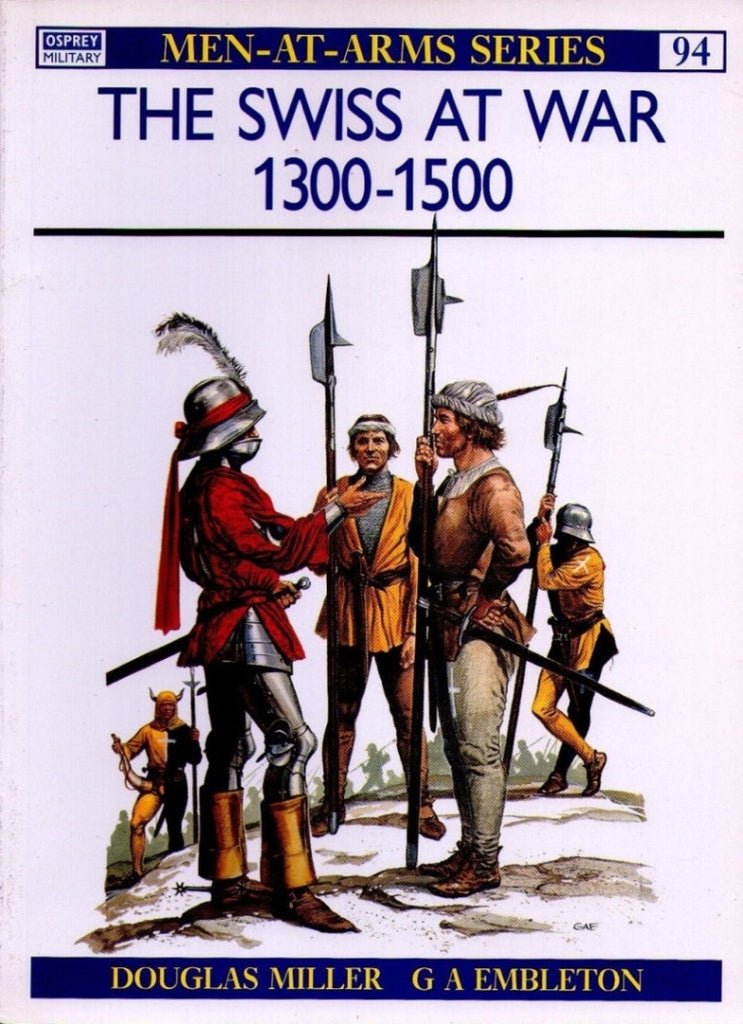 Osprey - Men-At-Arms Series - N.94 - The swiss at war 1300-1500
