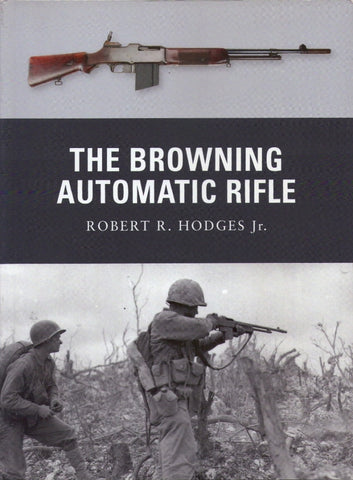 Books - The browning automatic rifle