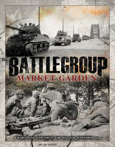 Battlegroup Rulesets BP1606 - Battlegroup Market Garden Campaign Supplement