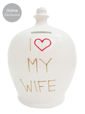 Love Money Pot White with I Heart My Wife - L40