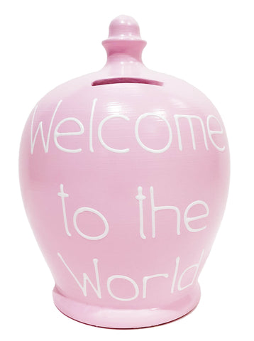 Terramundi Money Pot 'Welcome To The World' Pink - S329