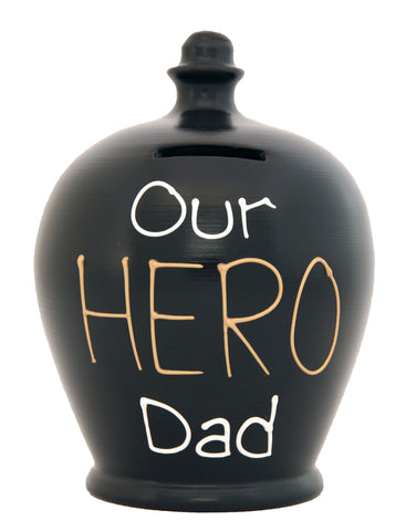 'Our Hero Dad' Money Pot Black - S301