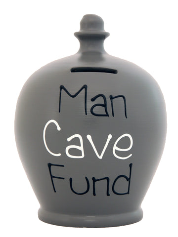 'Man Cave Fund' Money Pot Grey - S303