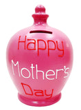 Terramundi Money Pot 'Happy Mother's Day' mid pink with red and white lettering - S323