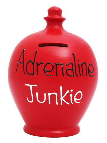 "'Adrenaline Junkie"" Money Pot Red - S287"