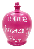 Terramundi Money Pot 'Mum You're Amazing' Fuscia Pink with white lettering - S322