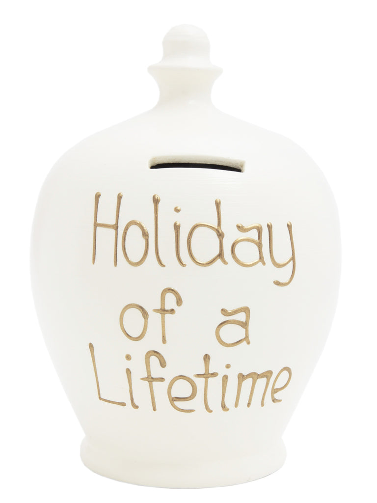 'Holiday Of a Lifetime' Money Pot White - S127