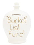 'Bucket List Fund' Money Pot White - S136