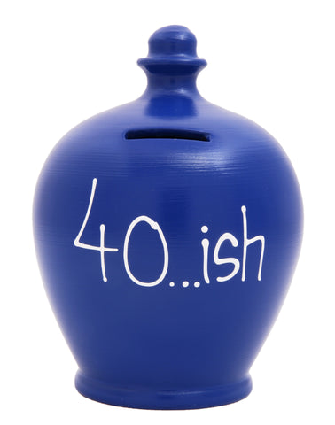 '40...ish' Money Pot Blue - S293