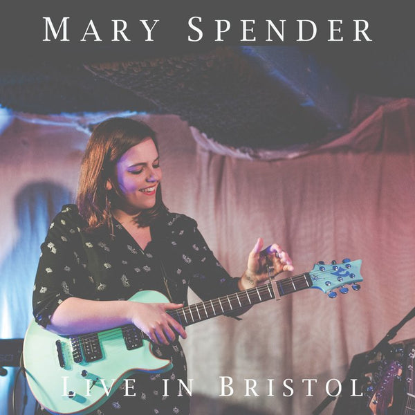 Live In Bristol EP (Signed CD by Mary Spender)
