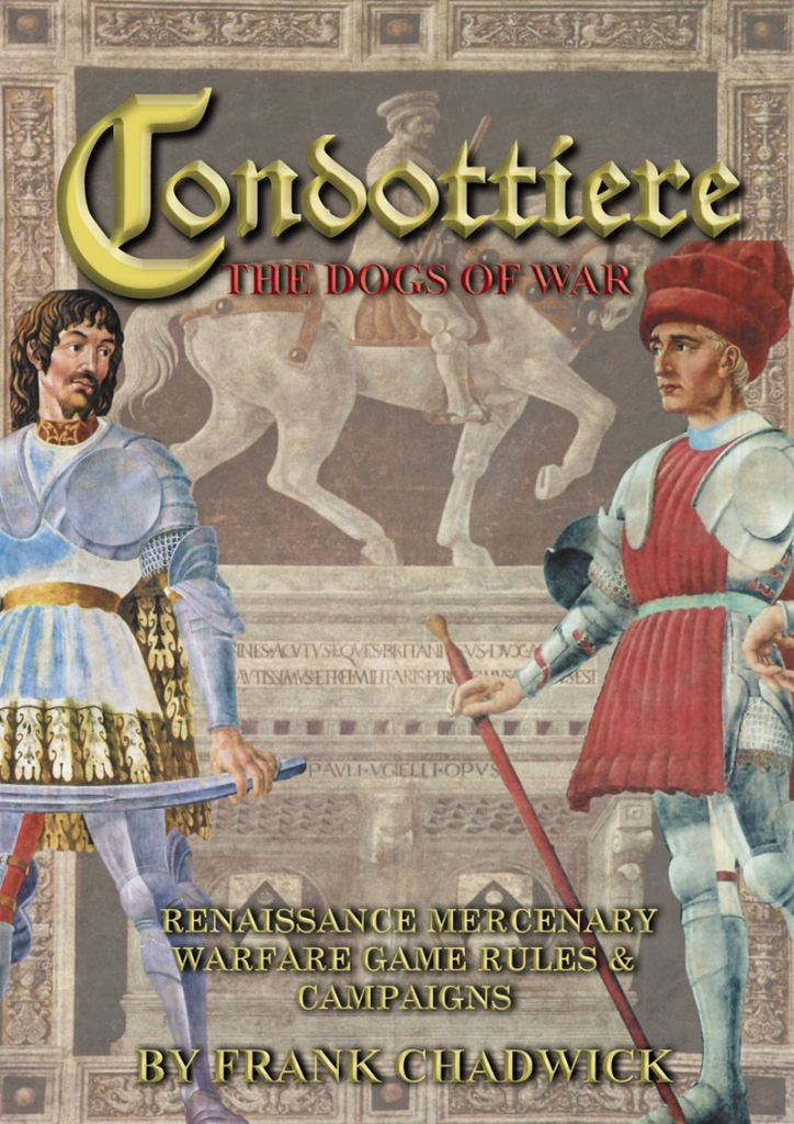 Condottiere The Dogs of War