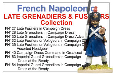 BCFN025 - French Napoleonic Late Grenadiers And Fusiliers Collection