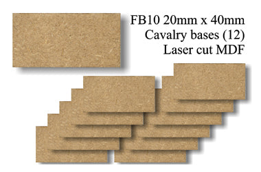FB010 - 20mm x 40mm Cavalry MDF (12 bases)