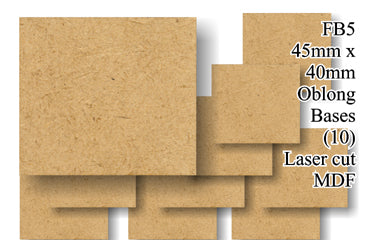 FB005 - 45mm x 40mm Oblong MDF (10 bases)