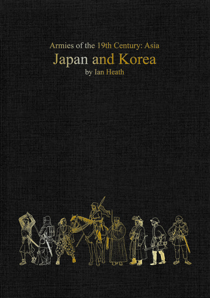 Armies of the 19th Century: Asia - JAPAN AND KOREA
