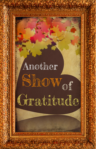Another Show of Gratitude