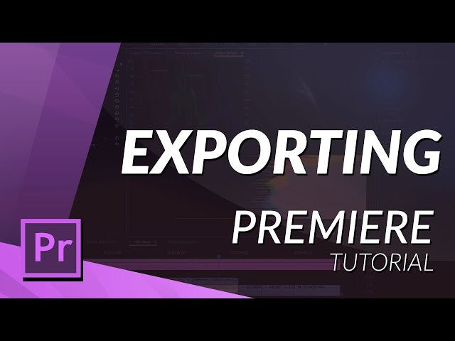EXPORT A VIDEO IN PREMIERE PRO CC 2017