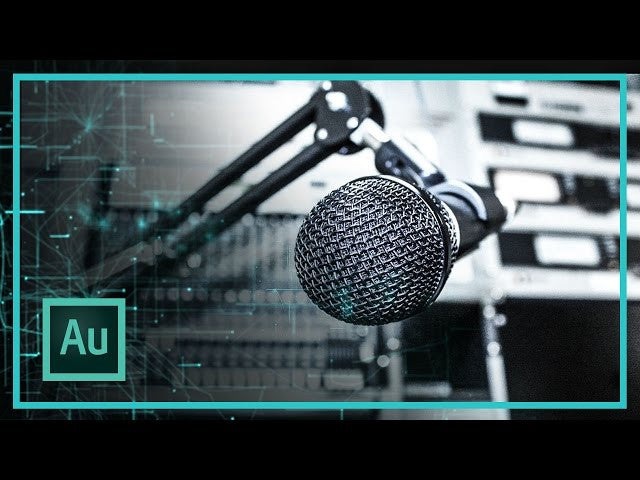 HOW TO IMPROVE YOUR VOICE QUALITY IN ADOBE AUDITION
