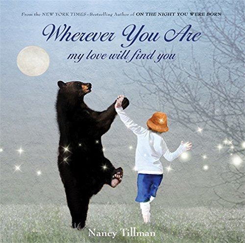 Where You Are My Love Will Find You - Board Book