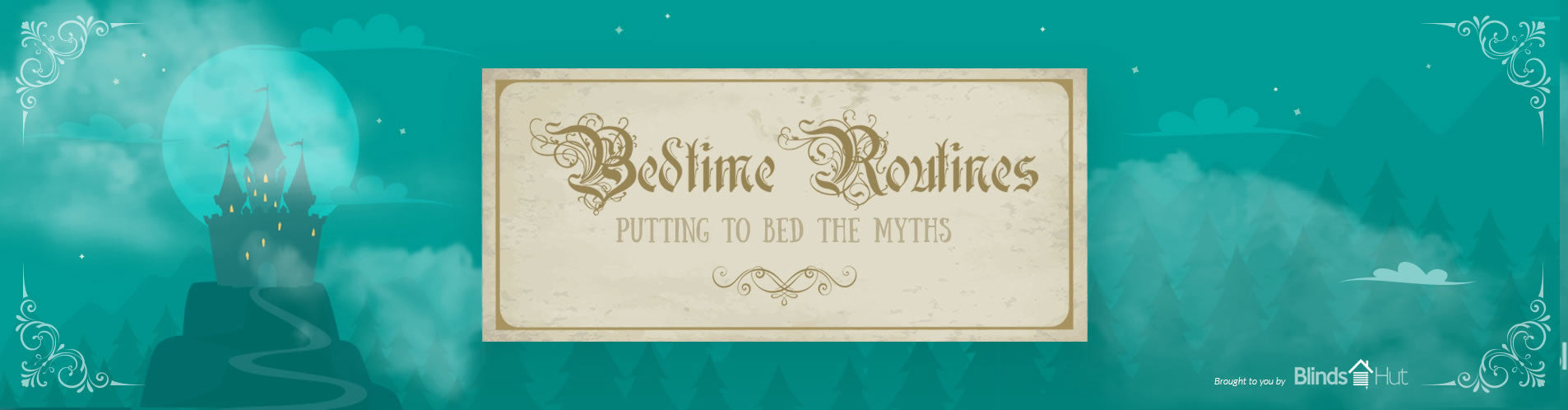 Fairy tale themed heading which reads: Bedtime routines - putting to bed the myths