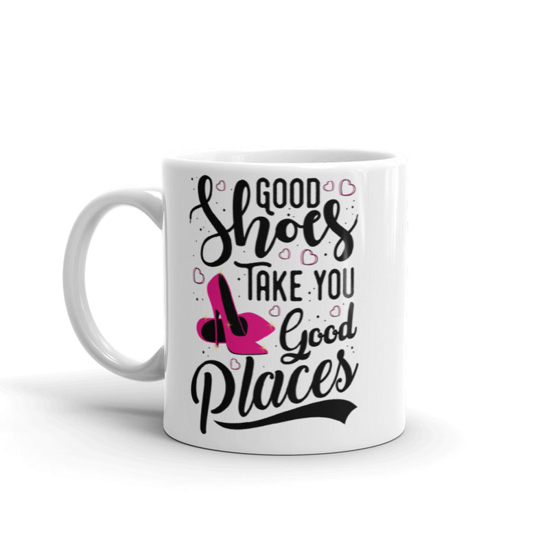 Good Shoes Good Places Custom Print Mug - White - Accessories for shoes
