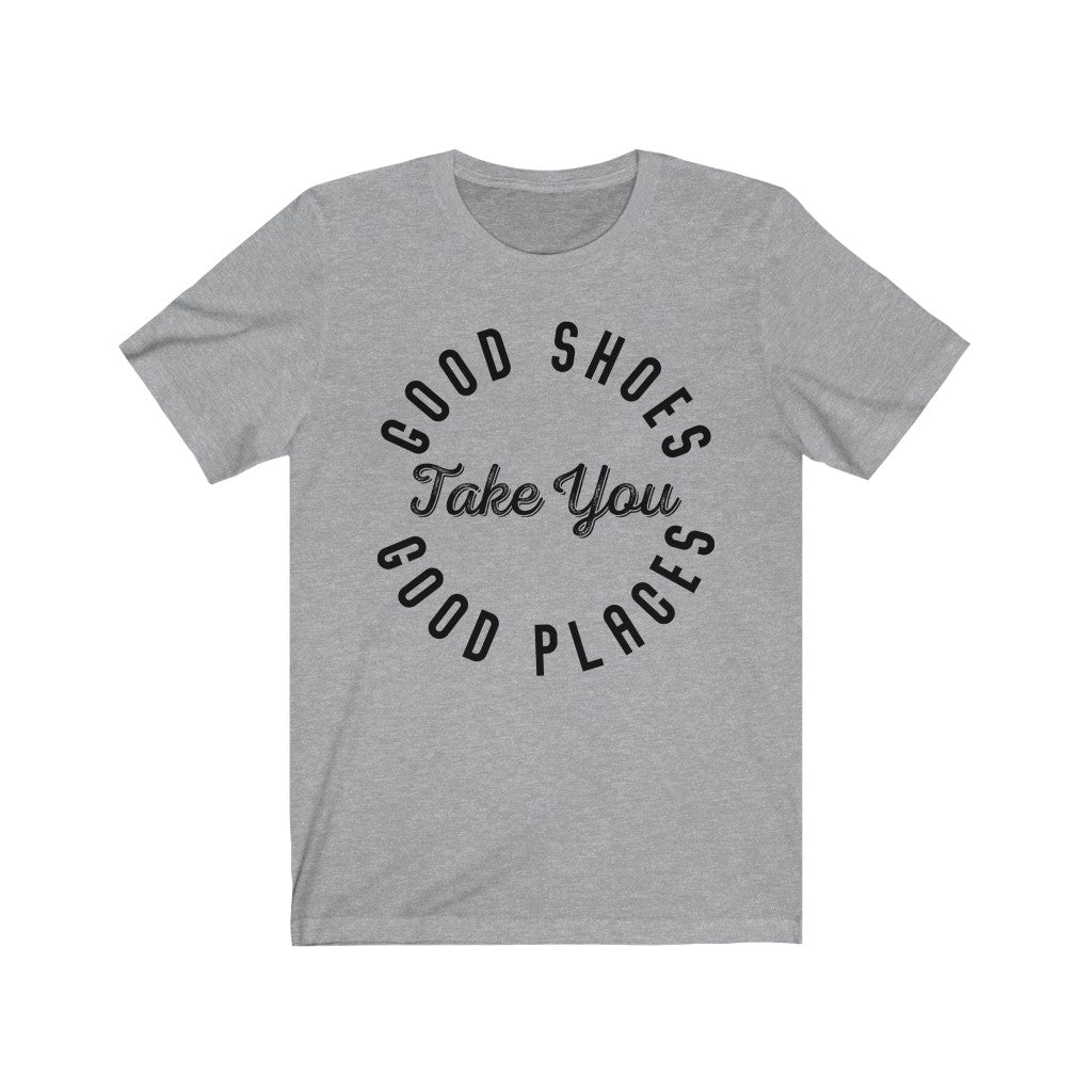 Good Shoes Good Places Tee Style2 (Font Black) - Accessories for shoes