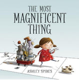 The Most Magnificent Thing Grades PreK-2