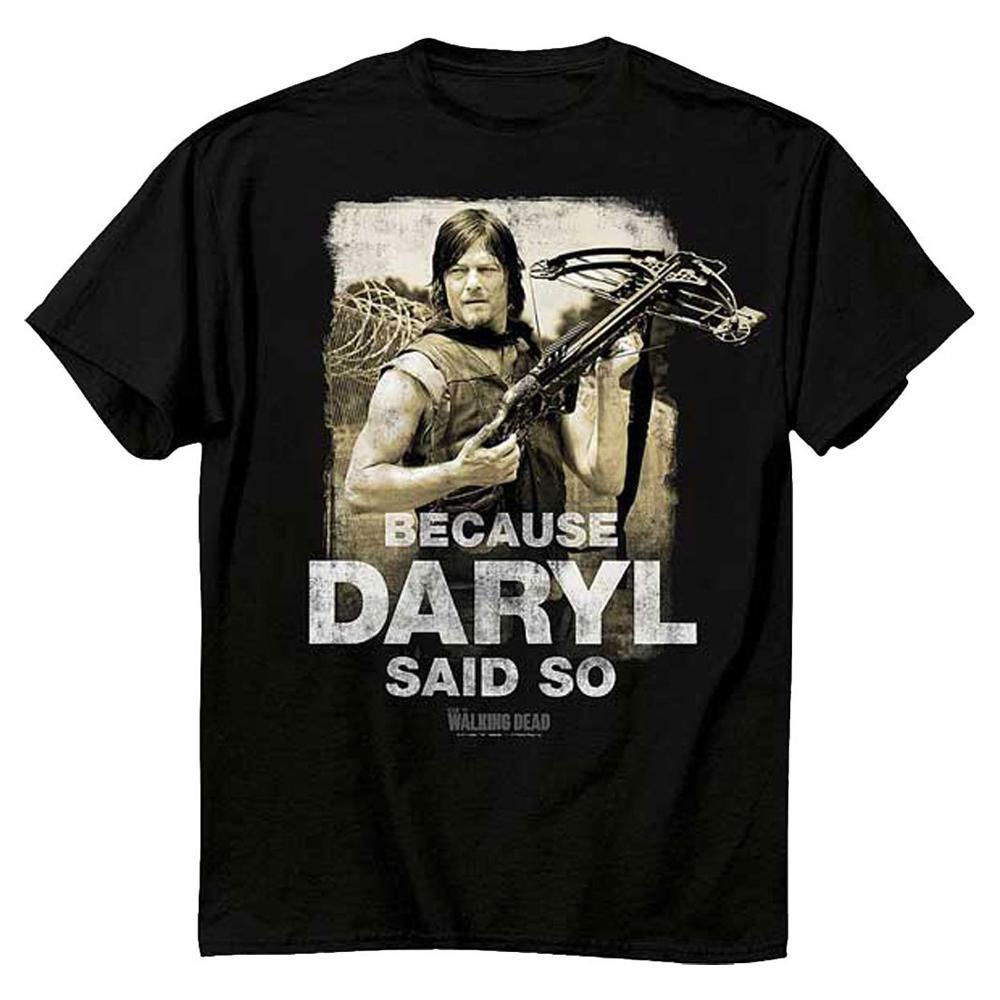 The Walking Dead Because Daryl Said So Adult T-Shirt - X-Large