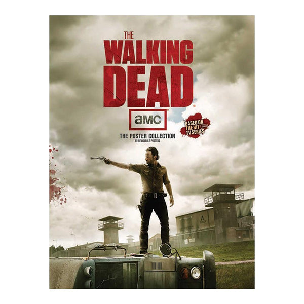 The Walking Dead: The Poster Collection