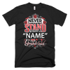 "Personalized ""Never Stand"" Shirts ~ Grandchild Version"