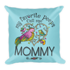 """My Favorite Peeps Call Me Mommy"" Throw Pillow"