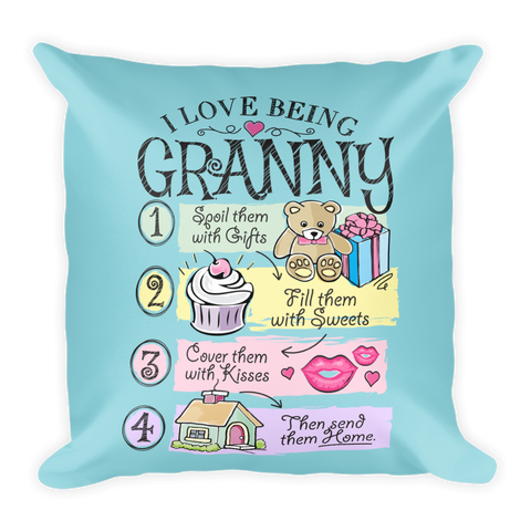 """I Love Being Granny"" Throw Pillow"
