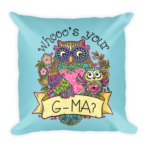 """Whooo's Your G-Ma"" Throw Pillow"