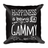 """Happiness is Being a Gammy"" Throw Pillow"