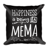 """Happiness is Being a Mema"" Throw Pillow"