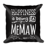 """Happiness is Being a Memaw"" Throw Pillow"