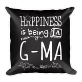 """Happiness is Being a G-Ma"" Throw Pillow"