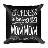 """Happiness is Being a MomMom"" Throw Pillow"