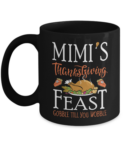 MIMI'S Thanksgiving Feast - Mug