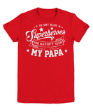My PAPA is a Superhero - Youth Tees