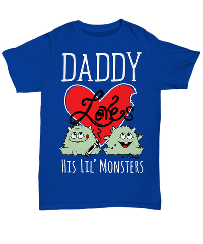 DADDY Loves His Lil' Monsters