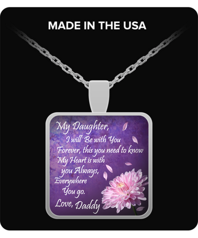 From Daddy to Daughter Necklace ~ Silver