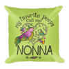 """My Favorite Peeps Call Me Nonna"" Throw Pillow"