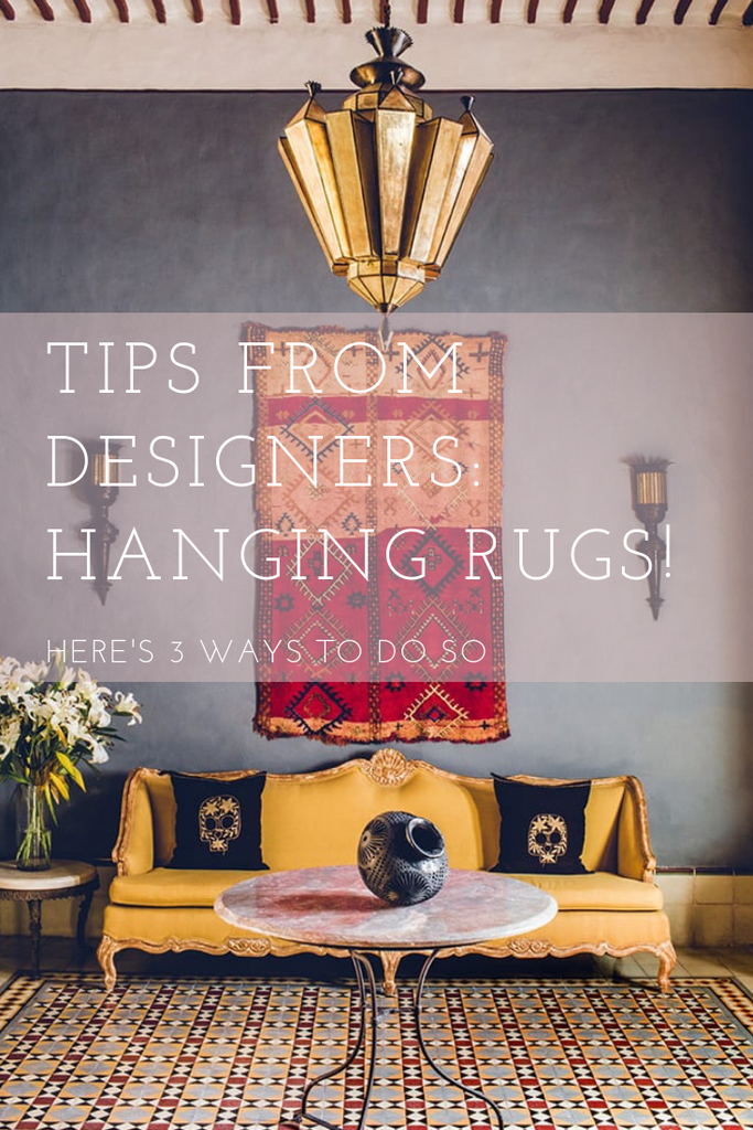 3 Ways to Hang Your Rug on Walls!