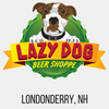 Lazy Dog Beer Shoppe Londonderry, NH