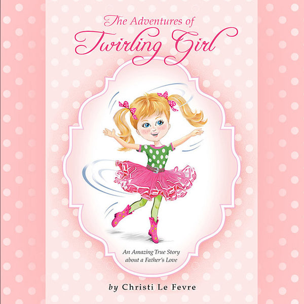 The Adventures of Twirling Girl